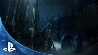 Bloodborne New Gameplay World Premiere | The Game Awards 2014 | PS4