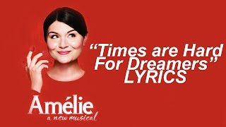 Times Are Hard For Dreamers (Pop Version)  - Amelie (OFFICIAL STUDIO RECORDING + LYRICS)