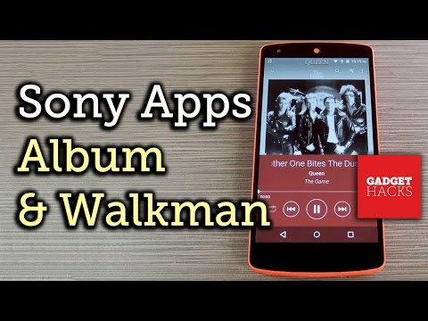 How to Install Sony's Newest Album & Walkman Apps on Almost
