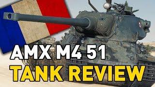 World of Tanks || AMX M4 mle. 51 - Tank Review