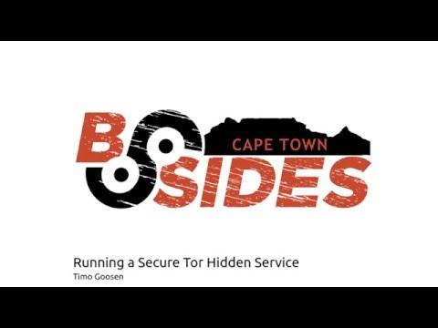 BSidesCapeTown 2015: Running a Secure Tor Hidden Service