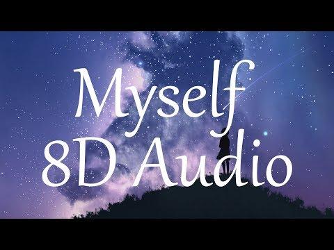 Bazzi - Myself (8D AUDIO)