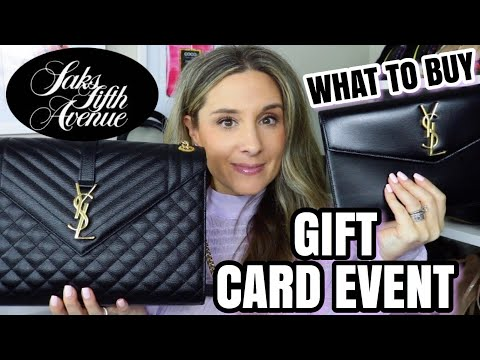 SAKS FIFTH AVENUE GIFT CARD EVENT - WHAT TO BUY!