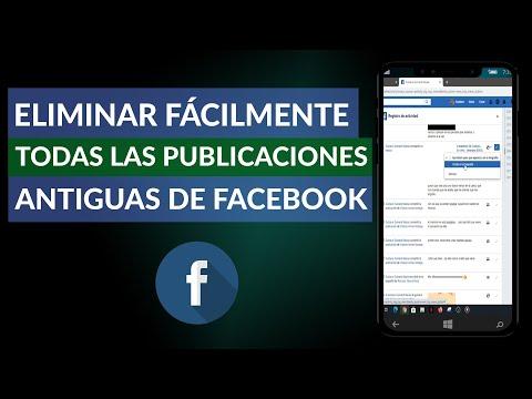 Cómo Eliminar Fácilmente Todas las Publicaciones Antiguas de Facebook