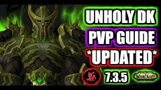7 3 5 Unholy Dk Pvp Guide Best Talents Rotation More Updated Guide Youtube