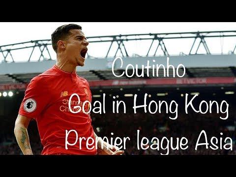 Coutinho super goal in Hong Kong Premier league Asia Trophy