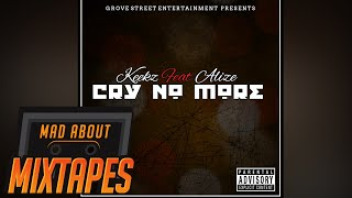 Keekz ft Alize - Cry No More | MadAboutMixtapes