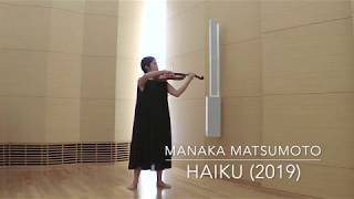 M. Matsumoto: Haiku for Solo Violin (2019)