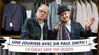 Une journée avec la légende Sir Paul Smith !