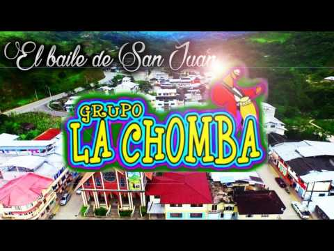 EL BAILE DE SAN JUAN - LA CHOMBA