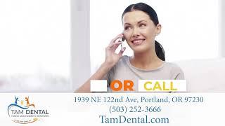 Dozen Media Info Spot - Tam Dental - Portland, Oregon