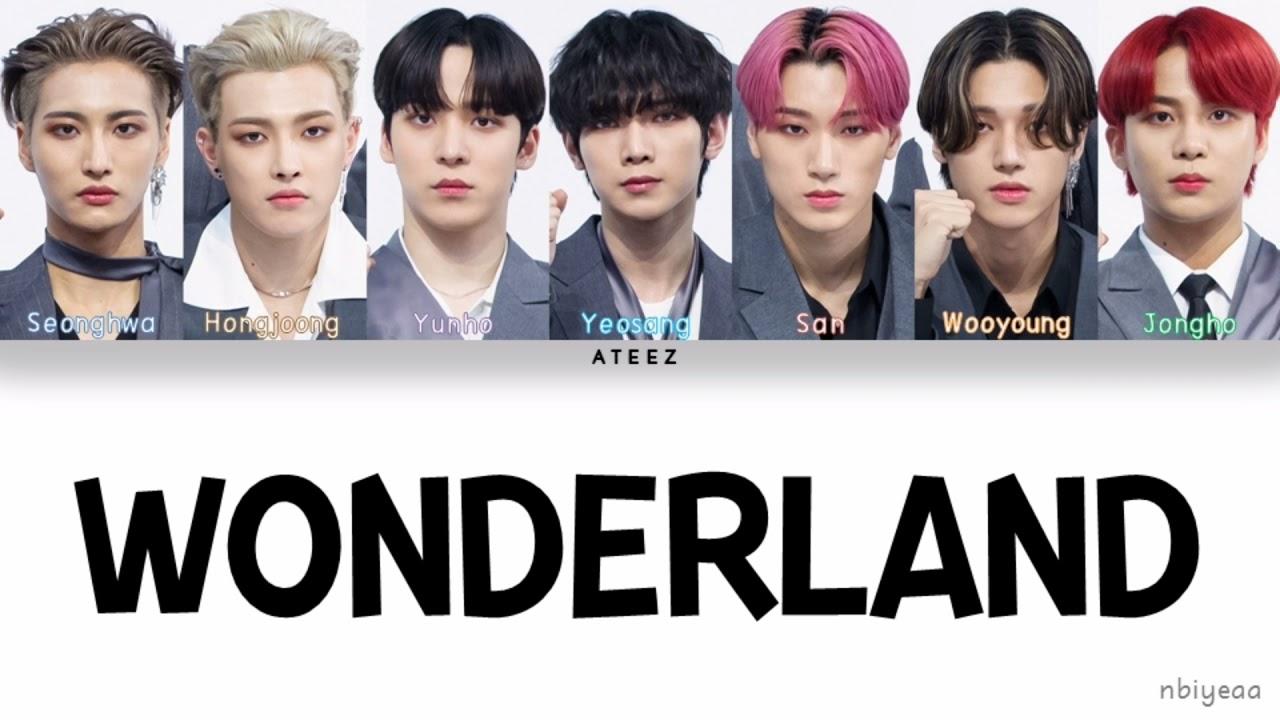 ATEEZ 에이티즈   Wonderland [KINGDOM  Legendary War] color coded lyrics  Han Rom Eng