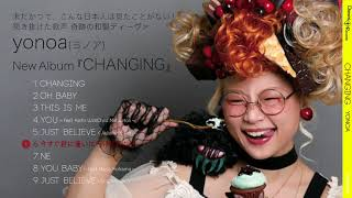 YONOA『CHANGING』Album Digest