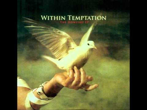 Within Temptation - The Howling (Lyrics in Description)