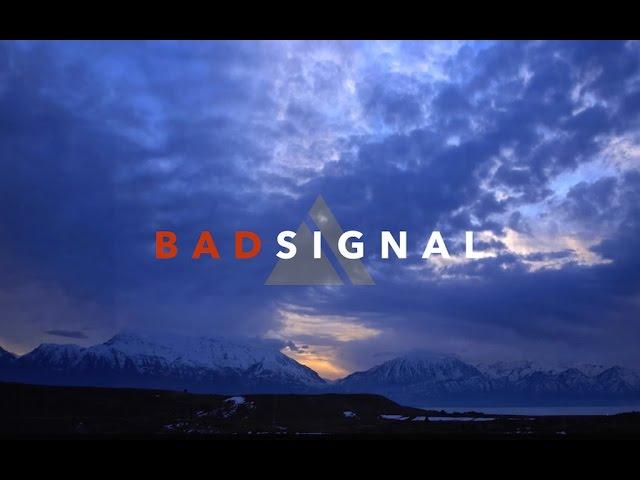 BAD SIGNAL - LET IT GO (LYRIC VIDEO)