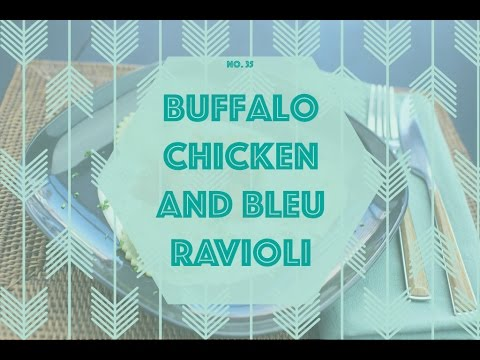 Buffalo Chicken and Bleu Ravioli