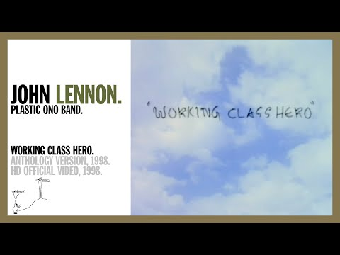 Working Class Hero (Anthology Version) - John Lennon (official music video HD)