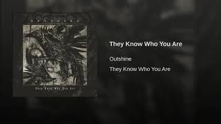 They Know Who You Are