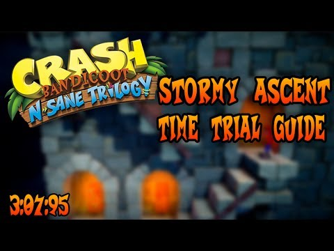 Crash Bandicoot: N. Sane Trilogy - Stormy Ascent time trial guide (3:07:95)