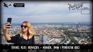 Travel vlog: Nemacka - Minhen i povratak kuci!