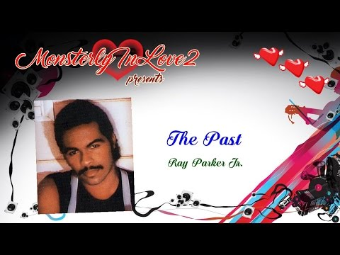 Ray Parker Jr. - The Past (1987)