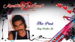 Watch Ray Parker Jr The Past video