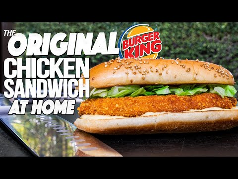 THE BURGER KING ORIGINAL CHICKEN SANDWICH…BUT HOMEMADE & WAY BETTER! | SAM THE COOKING GUY