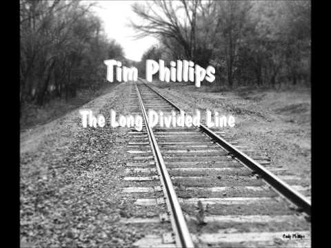 The Long Divided Line. Tim Phillips.
