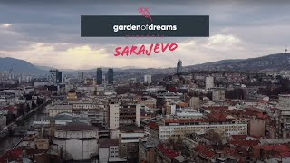 Garden of Dreams pres. Sarajev…