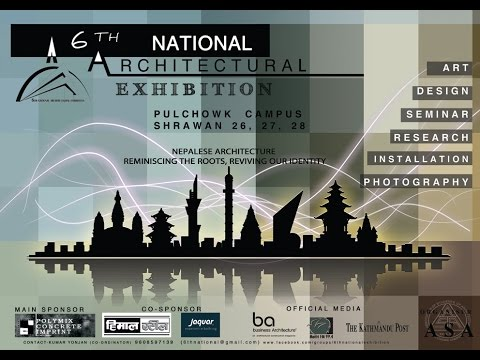 6th National Architectural Exhibition in Pulchowk Campus