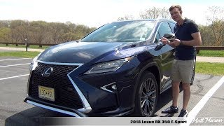 Review: 2018 Lexus RX 350 F-Sport AWD - Solid and Sporty