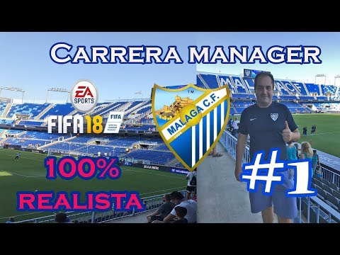 NECESITAMOS UNA REVOLUCIÓN | FIFA 18 CARRERA MANAGER REALISTA MALAGA CF #1