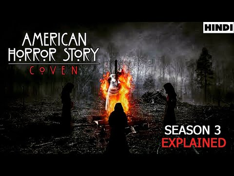 American Horror Story Coven Explained in Hindi   American Horror Story 3 (2013) Explained Hindi