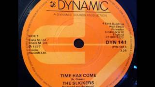 The Slickers - The Time Has Come / Version