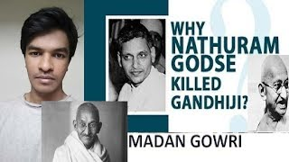 Why Godse killed Gandhi? | Tamil | Madan Gowri | MG