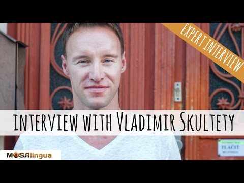 Interview with Vladimir Skultety - How to stay motivated and reach your language learning goals