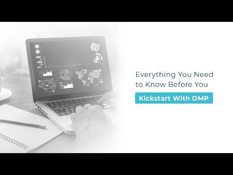 Everything You Need to Know Before You Kickstart With DMP