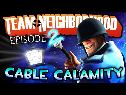 Team Neighborhood - Episode 2 - Cable Calamity