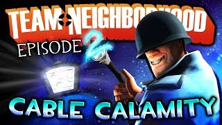 Team Neighborhood - Episode 2 - Cable Calamity