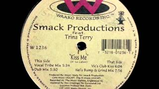Smack Productions Feat Trina Terry – Kiss Me (Dub Mix)