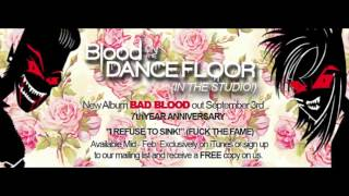 Blood on the Dance Floor - I Refuse to Sink! (Fuck the Fame)