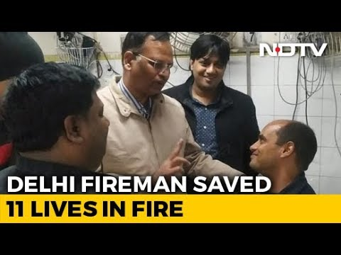 """Real Hero"": Minister Showers Praise On Delhi Fireman Who Saved 11 People"