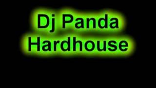 Dj Panda - Hardhouse