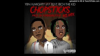 Almighty Jay - Chopsticks Remix (feat. Rich The Kid)