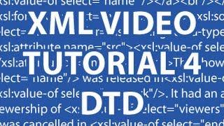 XML Video Tutorial 4