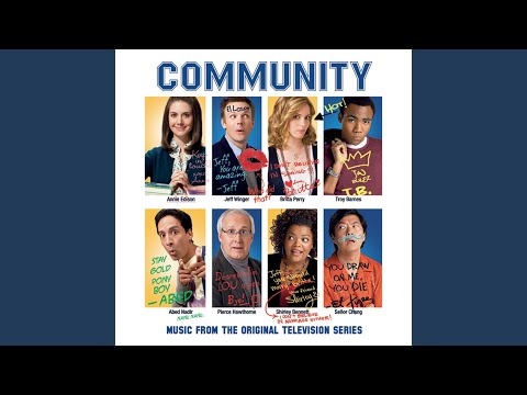 "At Least It Was Here (""Community"" Main Title) (Full Length Version)"