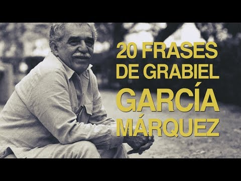 20 Frases de Gabriel García Márquez, exponente del realismo mágico