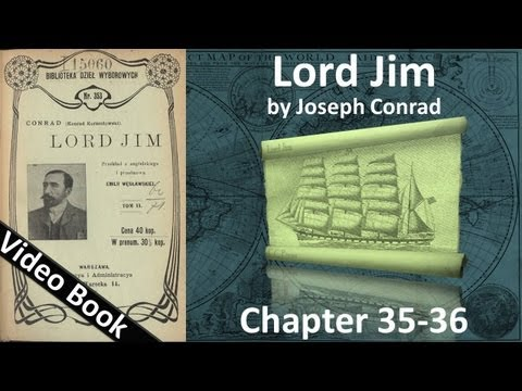 Chapter 35-36 - Lord Jim by Joseph Conrad
