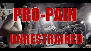 PRO-PAIN - Unrestrained - drum cover (HD)