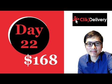 ClikDelivery Day 22 $168